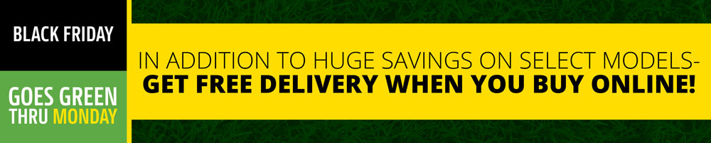 Black Friday is going GREEN at P&K with great deals and FREE DELIVERY!