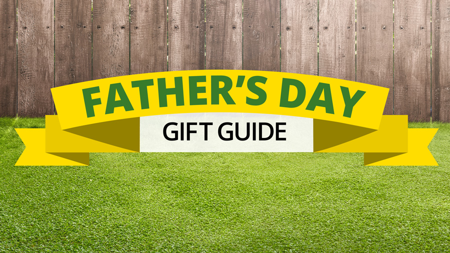 2019 Fathers Day Gift Guide