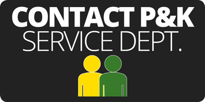 Contact the P&K Service Department