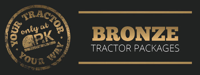 Bronze Utility Package- Your Tractor Your Way only at P&K